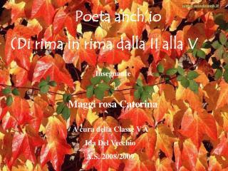 Poeta anch'io (Di rima in rima dalla II alla V
