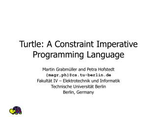 Turtle: A Constraint Imperative Programming Language