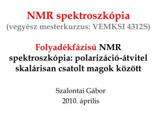 Szalontai Gábor 2010. április