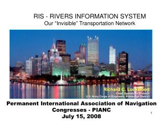 RIS - RIVERS INFORMATION SYSTEM Our  Invisible  Transportation Network