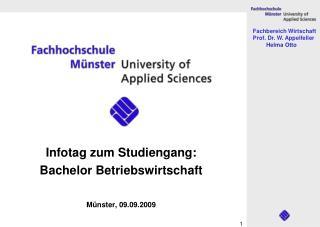 Infotag zum Studiengang: Bachelor Betriebswirtschaft Münster, 09.09.2009