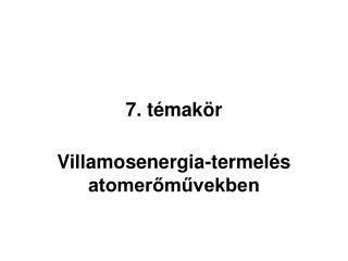 7. témakör