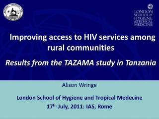 Improving access to HIV services among                           rural communities
