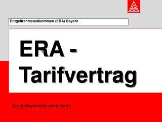 Entgeltrahmenabkommen (ERA) Bayern