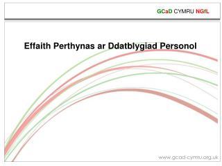 Effaith Perthynas ar Ddatblygiad Personol
