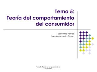 Tema 5:  Teoría del comportamiento del consumidor