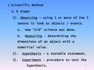 I.   Scientific Method