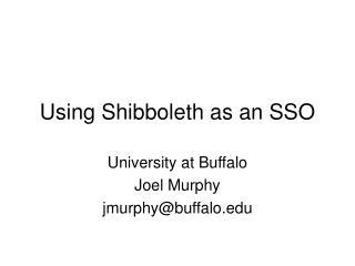 Using Shibboleth as an SSO