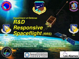Lt Col Taylor Locker  Ch, Spaceflight Mission Design DoD STP, Kirtland AFB, NM