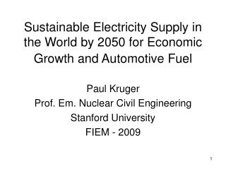 Sustainable Electricity Supply in the World by 2050 for Economic Growth and Automotive Fuel
