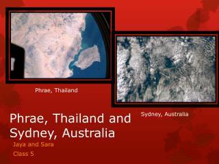 Phrae, Thailand and Sydney, Australia