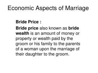 Economic Aspects of Marriage
