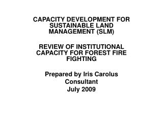 CAPACITY DEVELOPMENT FOR SUSTAINABLE LAND MANAGEMENT (SLM)