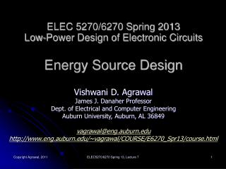 ELEC 5270/6270 Spring 2013 Low-Power Design of Electronic Circuits Energy Source Design