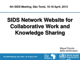 SIDS Network Website for Collaborative Work and Knowledge Sharing