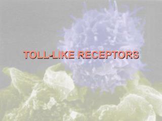 Toll-like receptors   Host-Pathogen Interaction