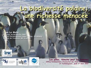 Les pôles, témoins pour les hommes Office Parlementaire d'évaluation des Choix Scientifiques