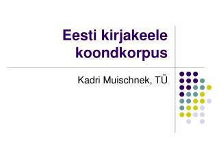 Eesti kirjakeele koondkorpus