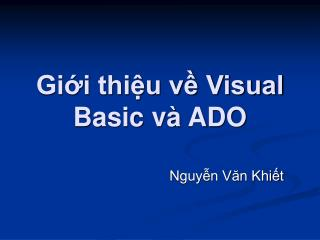 Giới thiệu về Visual Basic và ADO