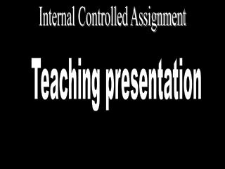 Internal Controlled Assignment