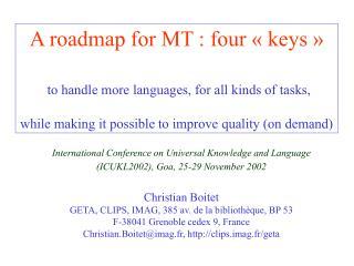 International Conference on Universal Knowledge and Language (ICUKL2002), Goa, 25-29 November 2002