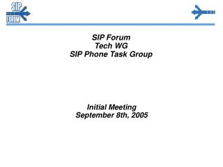 SIP Forum Tech WG SIP Phone Task Group