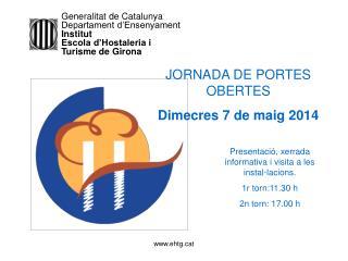 Generalitat de Catalunya     Departament d'Ensenyament     Institut
