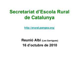 Secretariat d�Escola Rural  de Catalunya erural.pangea/