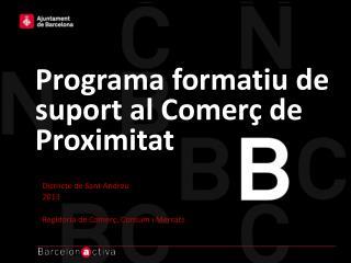 Programa formatiu de suport al Comerç de Proximitat