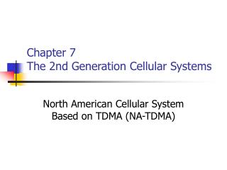 Chapter 7  The 2nd Generation Cellular Systems