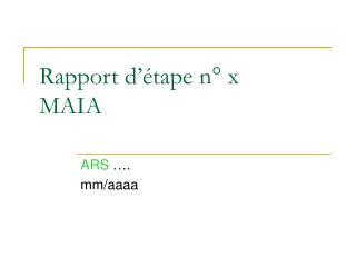 Rapport d��tape n� x  MAIA