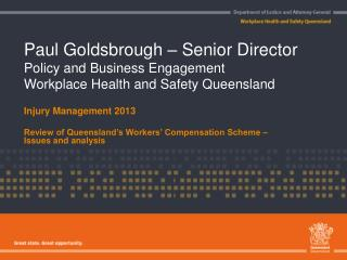 Injury Management 2013 Review of Queensland's Workers' Compensation Scheme – Issues and analysis