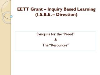 EETT Grant – Inquiry Based Learning (I.S.B.E. – Direction)