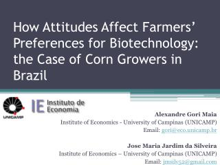 How Attitudes Affect Farmers' Preferences for Biotechnology: the Case of Corn Growers in Brazil