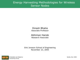 Energy Harvesting Methodologies for Wireless Sensor Nodes