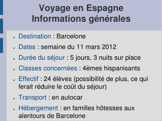 Voyage en Espagne Informations générales