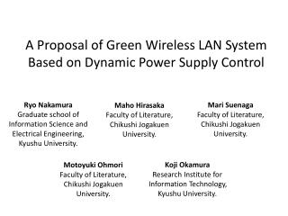 A Proposal of Green Wireless LAN System Based on Dynamic Power Supply Control