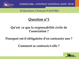 10 Questions à François NASTORG
