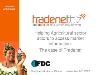 Helping Agricultural sector actors to access market information:  The case of Tradenet