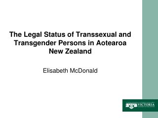 The Legal Status of Transsexual and Transgender Persons in  Aotearoa New  Zealand