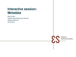 Interactive session: Metadata