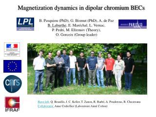 Have left: Q. Beaufils, J. C. Keller, T. Zanon, R. Barb , A. Pouderous, R. Chicireanu Collaborator: Anne Crubellier Labo