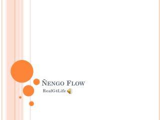 �engo Flow