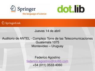 Jueves 14 de abril   Auditorio de ANTEL - Complejo Torre de las Telecomunicaciones Guatemala 1075