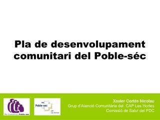 Pla de desenvolupament comunitari del Poble-séc