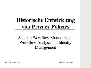 Historische Entwicklung von Privacy Policies