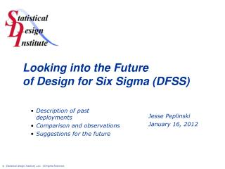 Looking into the Future of Design for Six Sigma (DFSS)