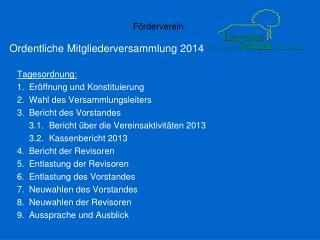 Ordentliche Mitgliederversammlung 2014