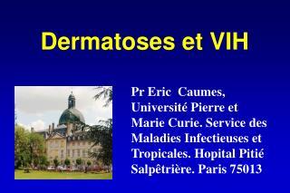 Dermatoses et VIH