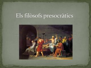 Els filòsofs presocràtics
